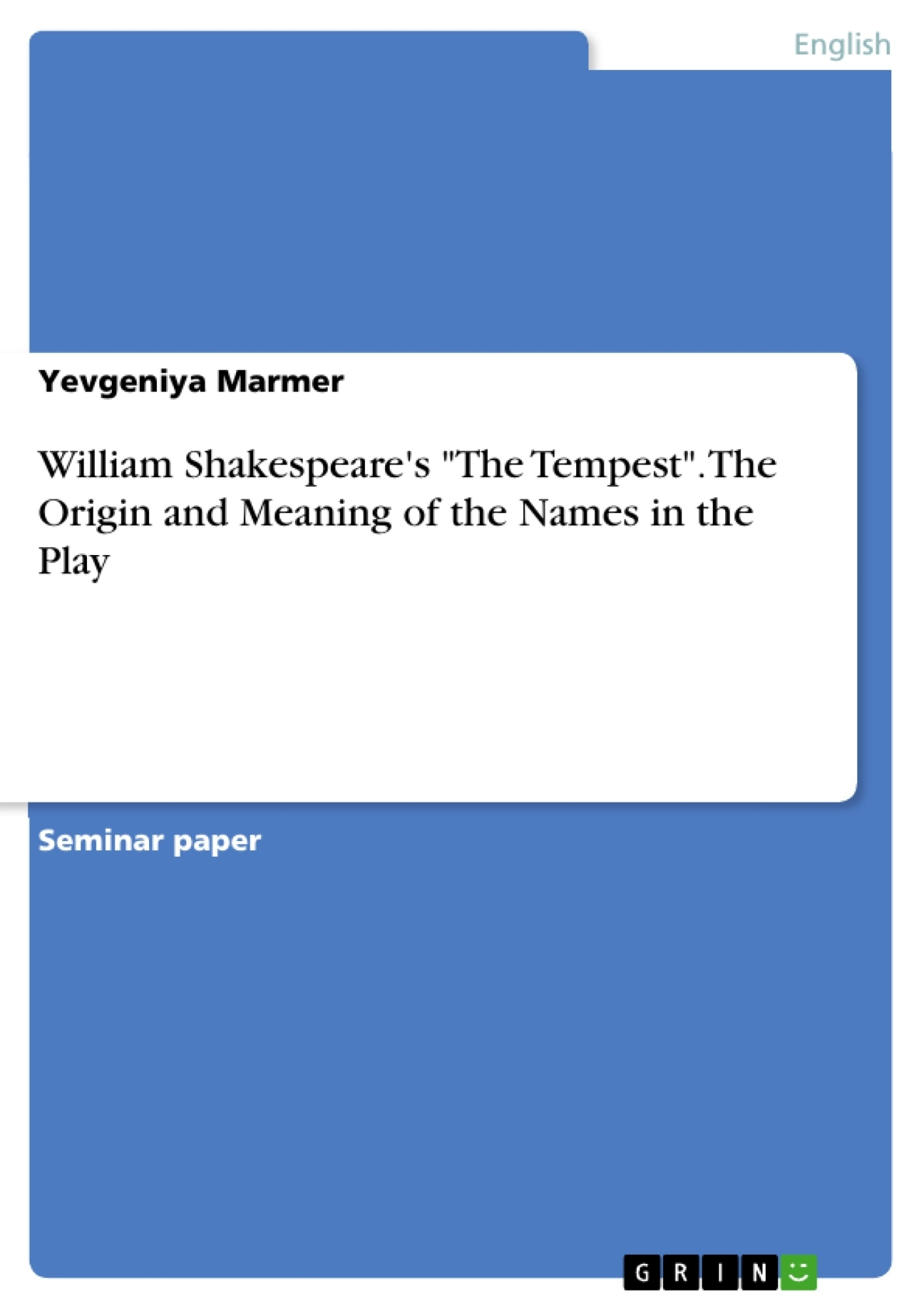 william shakespeare s the tempest the origin and meaning of the william shakespeare s the tempest the origin and meaning of the publish your master s thesis bachelor s thesis essay or term paper