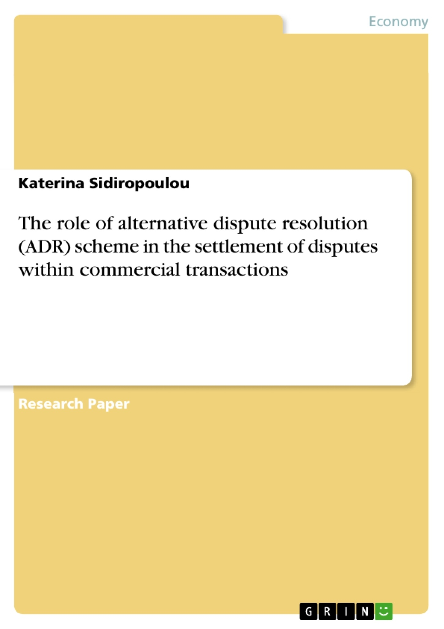 the role of alternative dispute resolution adr scheme in the the role of alternative dispute resolution adr scheme in the publish your master s thesis bachelor s thesis essay or term paper