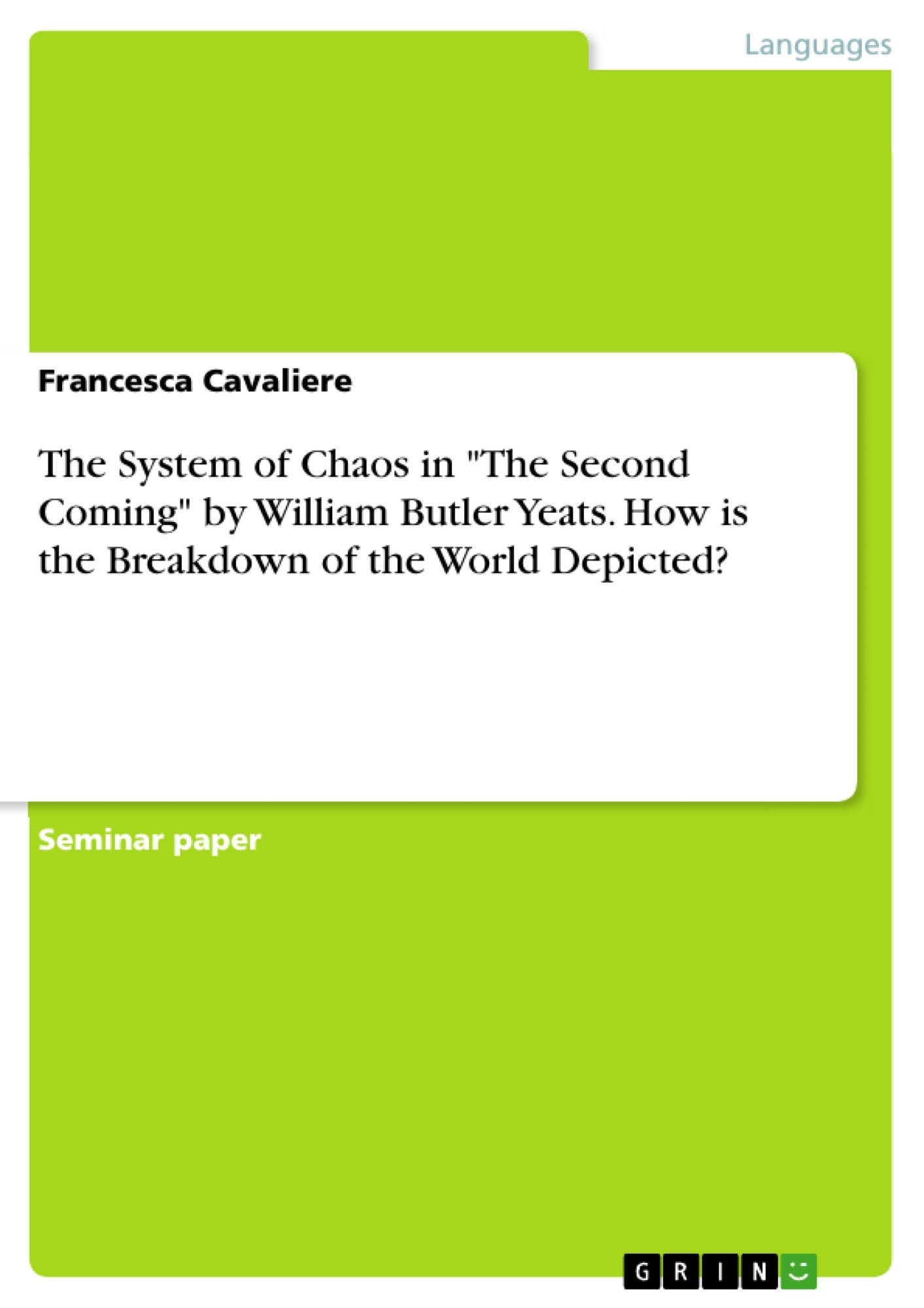 the system of chaos in the second coming by william butler yeats the system of chaos in the second coming by william butler yeats publish your master s thesis bachelor s thesis essay or term paper