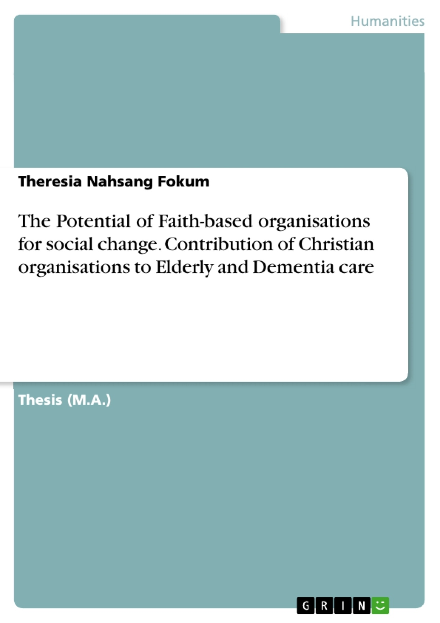 The Potential Of Faithbasedanisations For Social Change  Publish  Your Master's Thesis, Bachelor's Thesis, Essay Or Term Paper