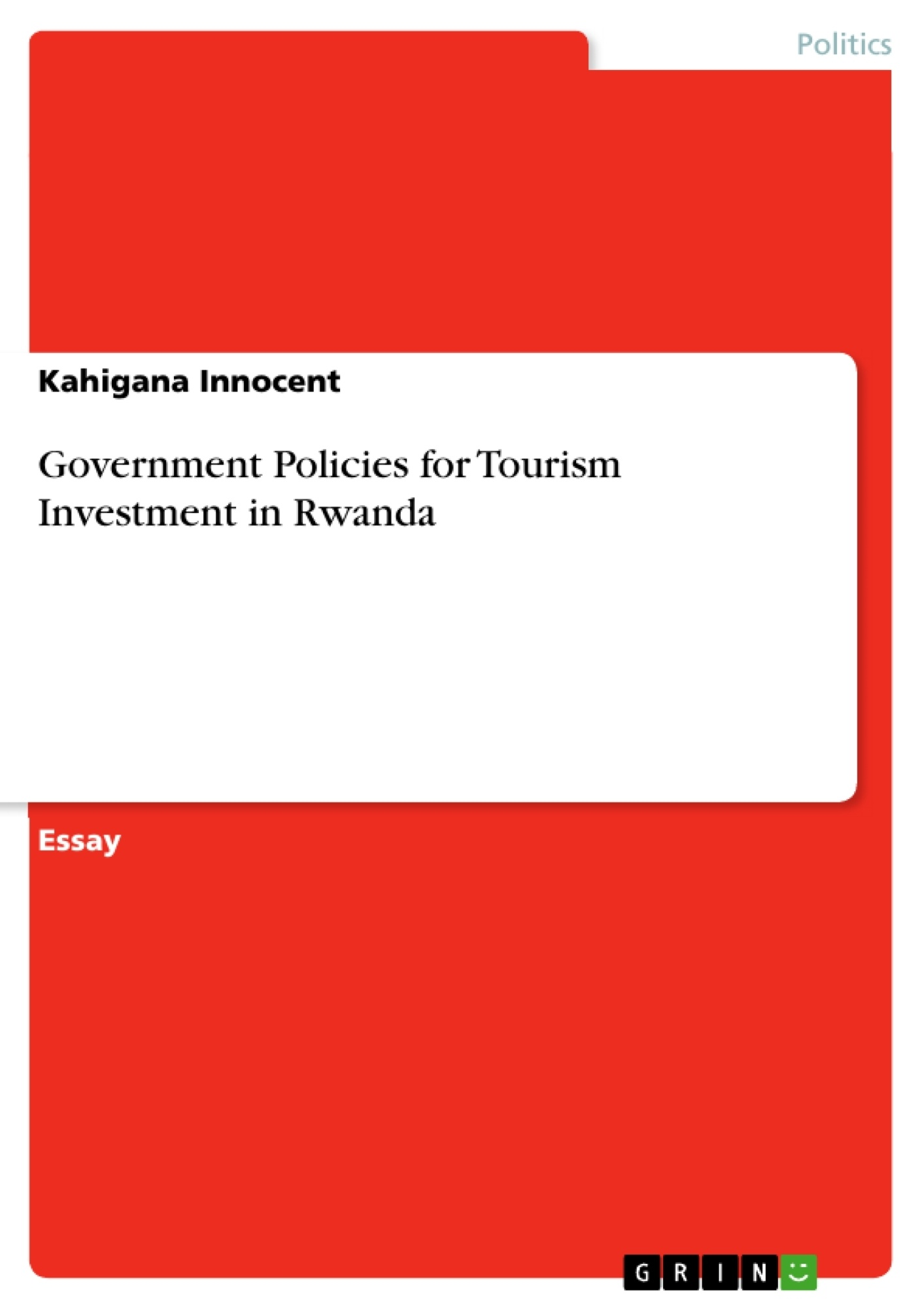 government policies for tourism investment in rwanda publish upload your own papers earn money and win an iphone 7