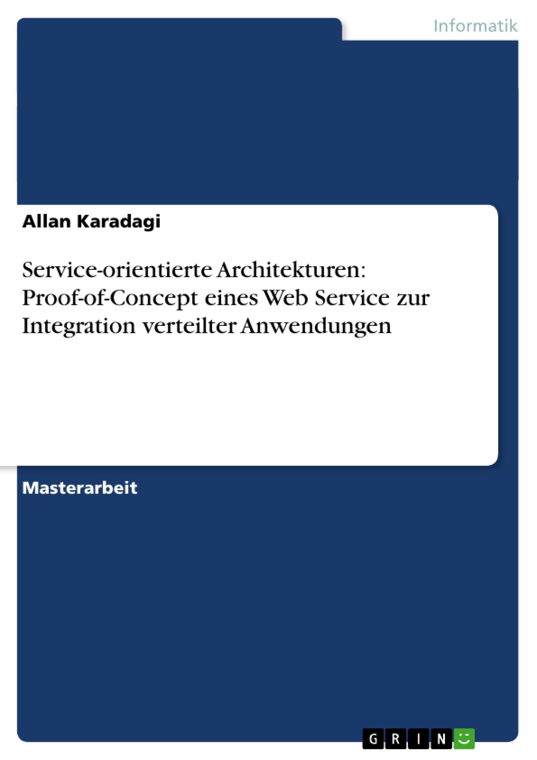 Service orientierte architekturen proof of concept eines for Masterarbeit architektur