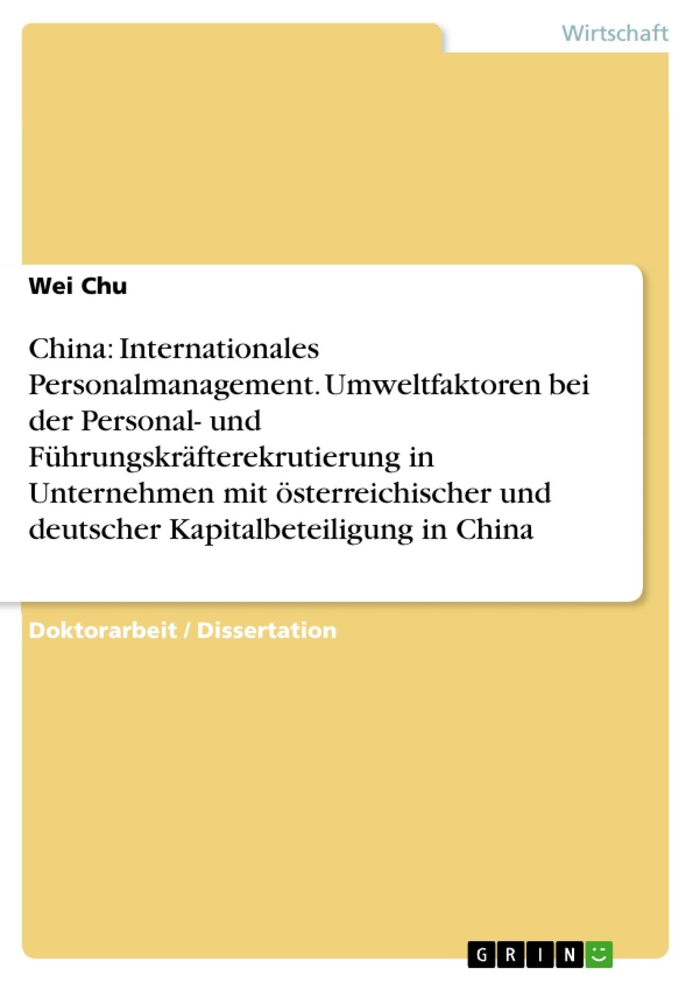 China: internationales personalmanagement. umweltfaktoren bei der