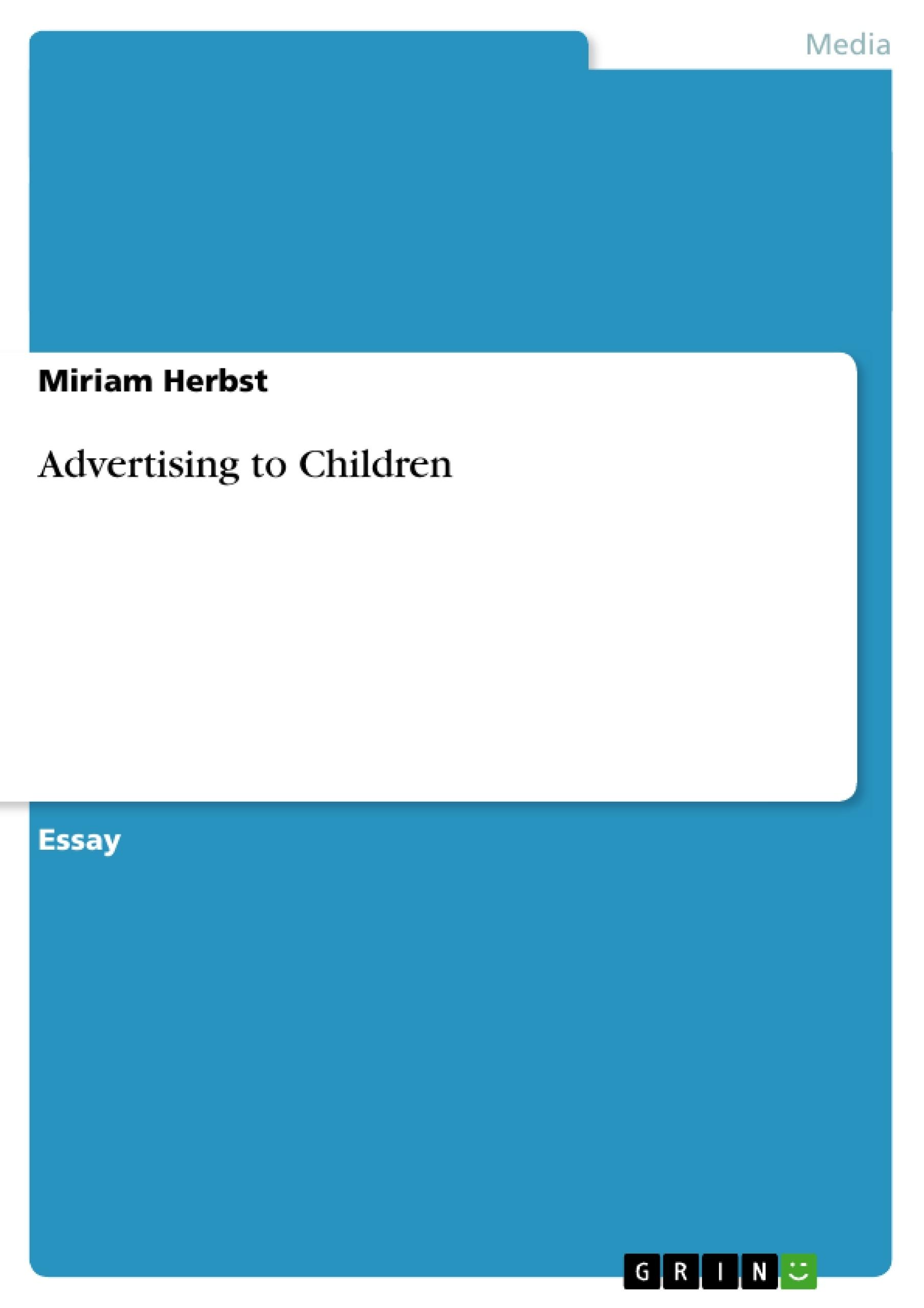Advertising Children Advertising to Children a Brief&nbspEssay