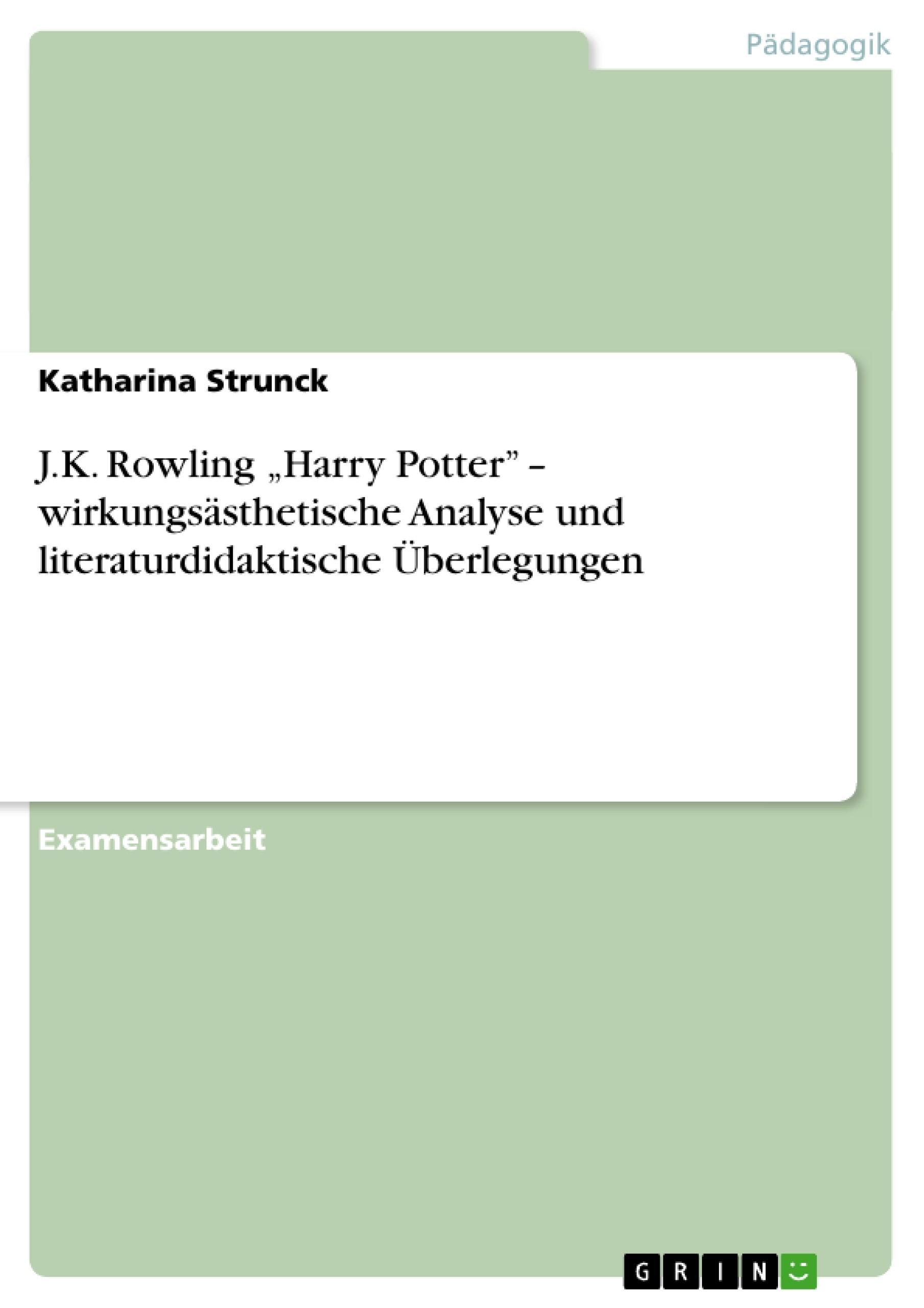 """Jk Rowling €�harry Potter"""" €� Wirkungs�sthetische Analyse Und   Hausarbeiten Publizieren"""