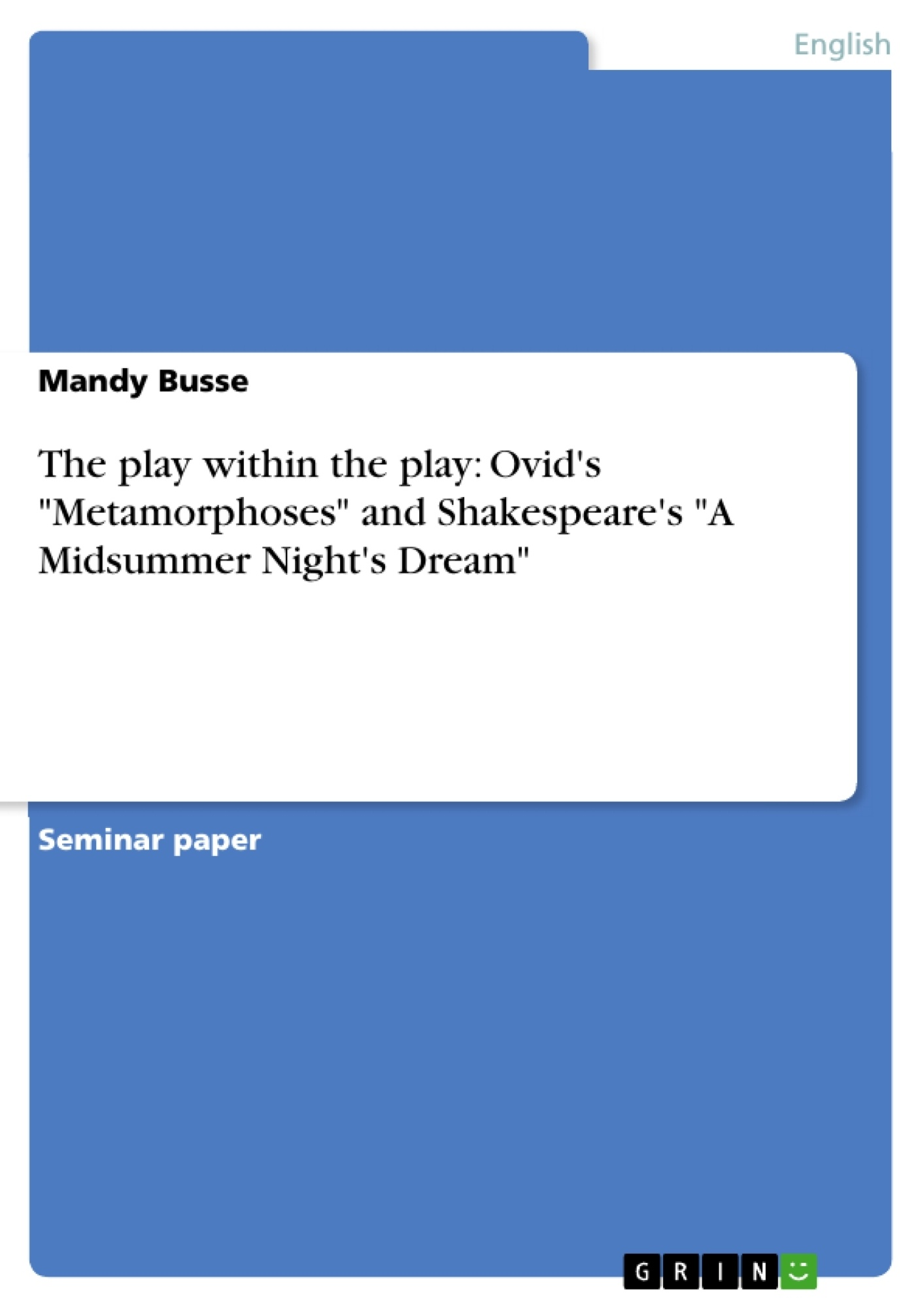 analysis of metamorphoses Metamorphoses (9666–797), ovid tells the tale of iphis, a girl raised as a boy   my analysis has demonstrated that the iphis story is not only about the.