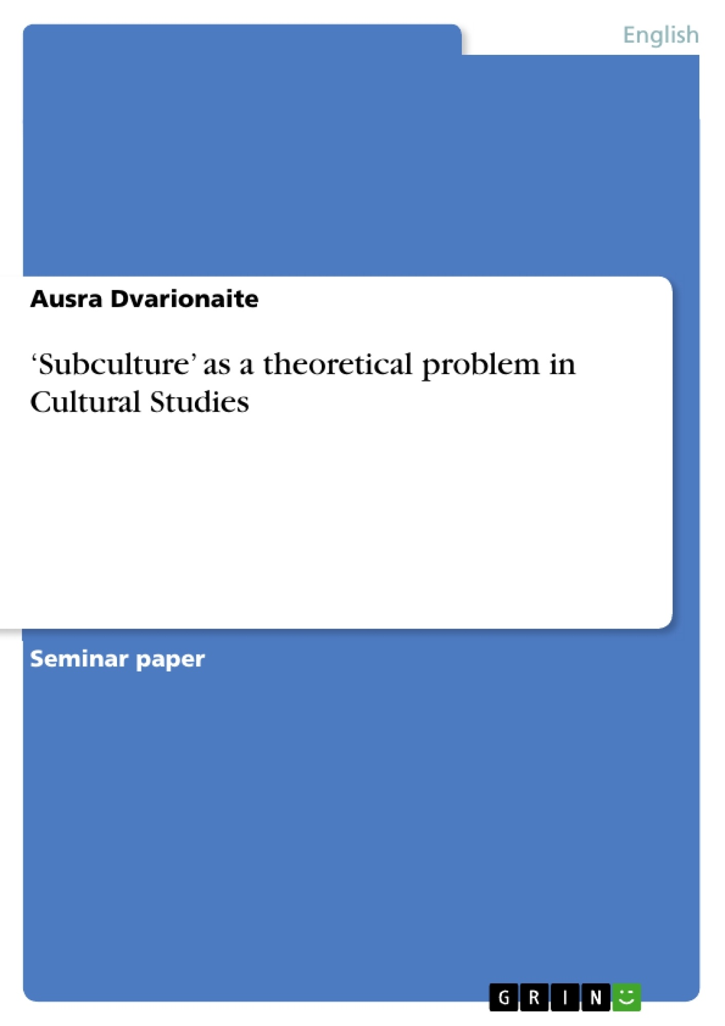 subculture as a theoretical problem in cultural studies publish upload your own papers earn money and win an iphone 7