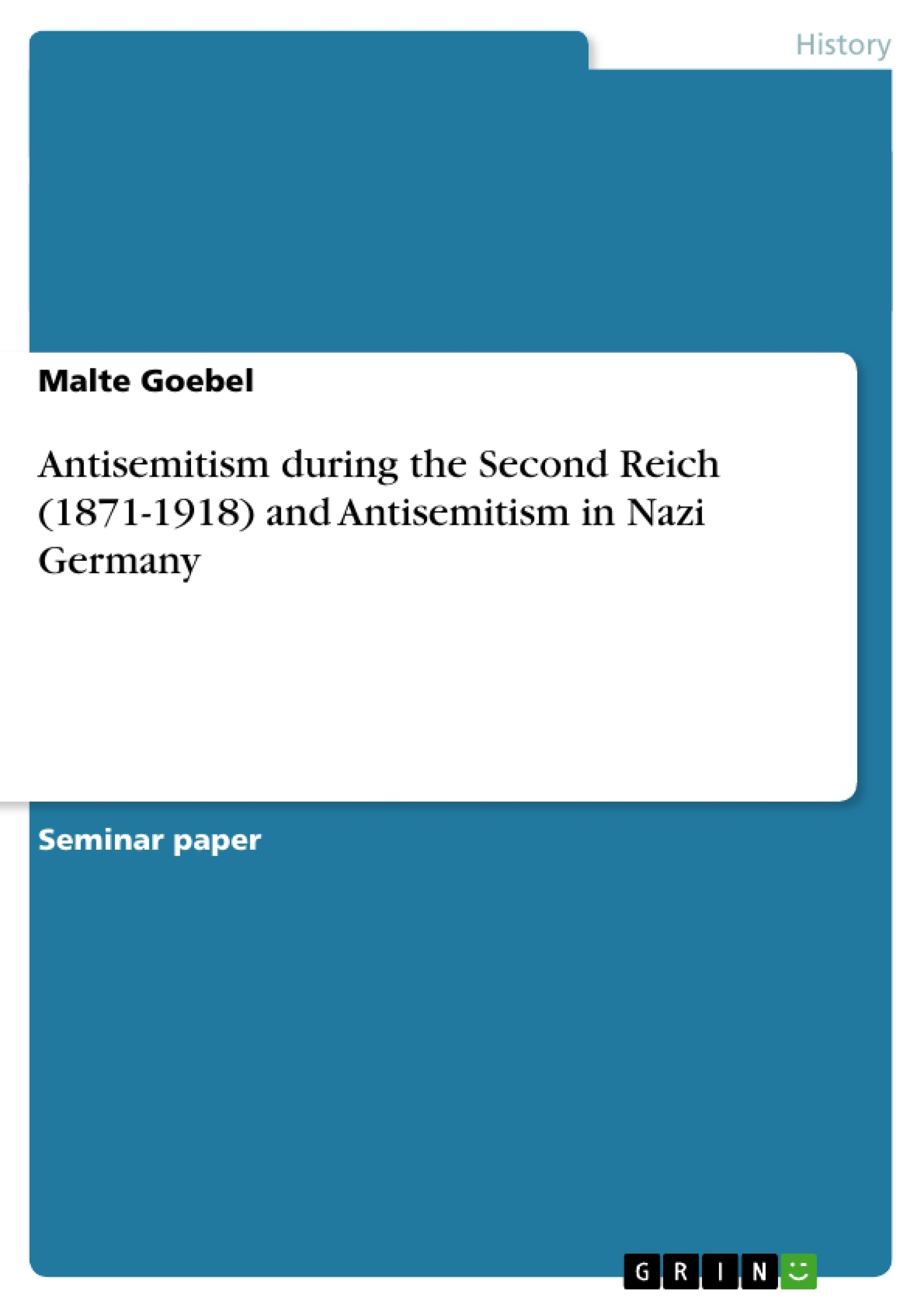 antisemitism during the second reich and antisemitism antisemitism during the second reich 1871 1918 and antisemitism publish your master s thesis bachelor s thesis essay or term paper