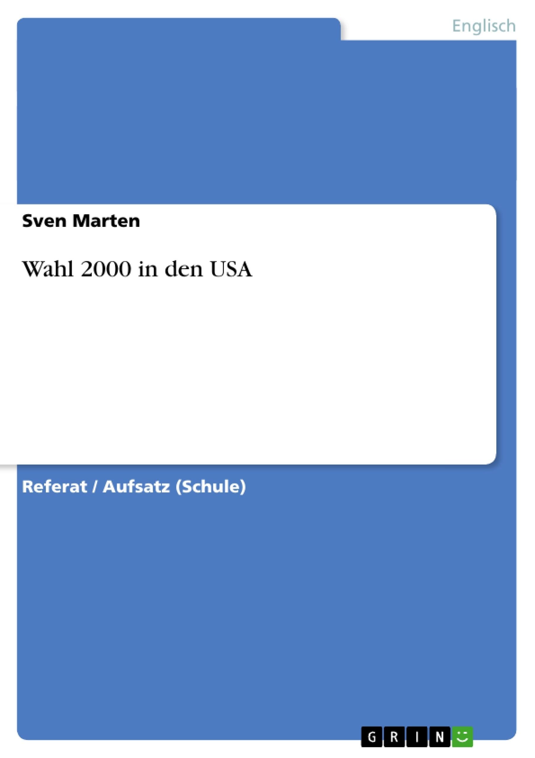 usa wahl 2000