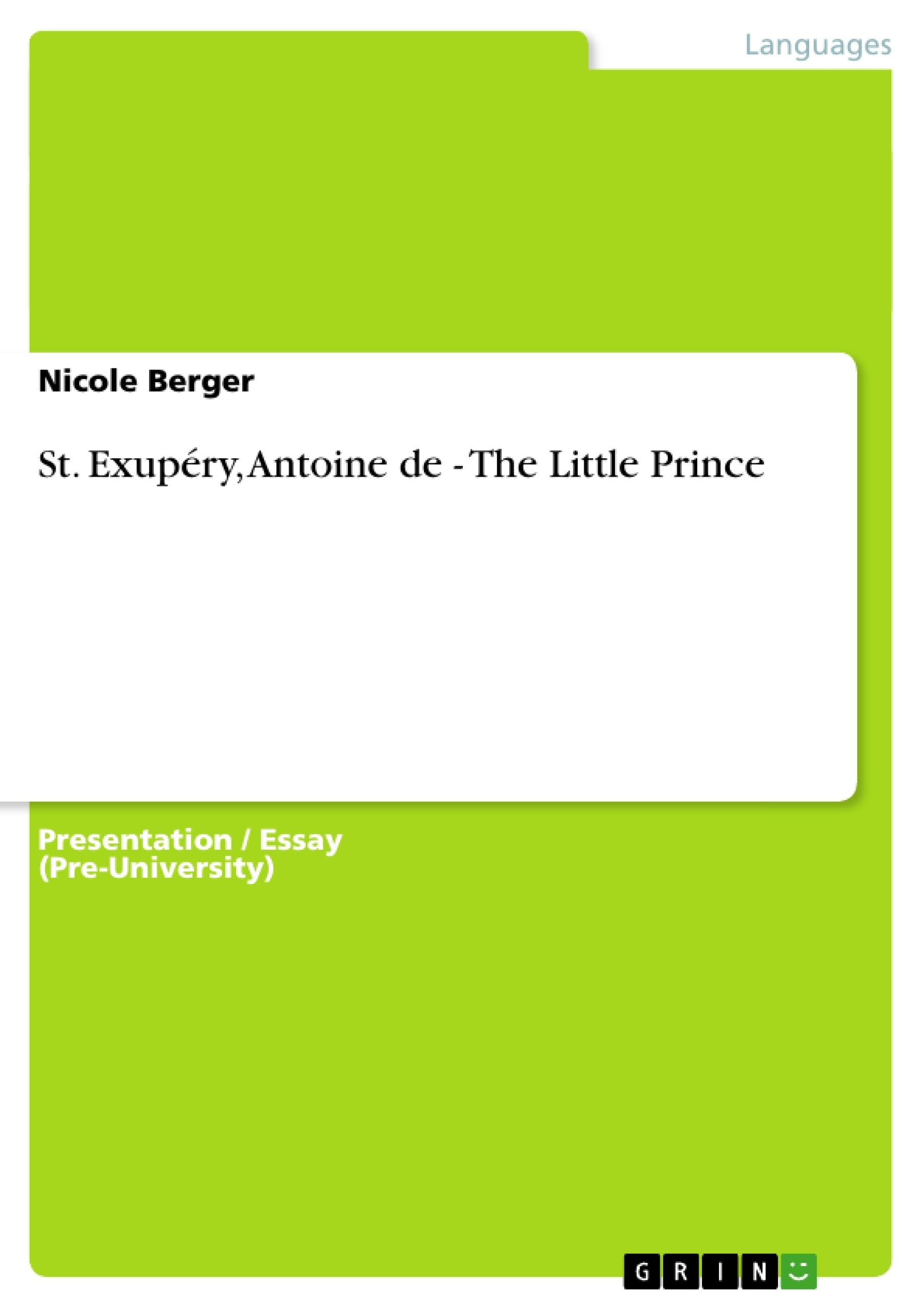 st exup eacute ry antoine de the little prince publish your st exupeacutery antoine de the little prince publish your master s thesis bachelor s thesis essay or term paper