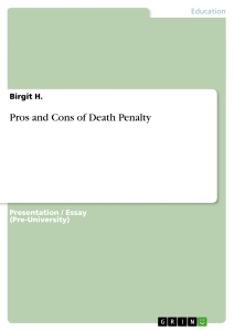 Title: Pros and Cons of Death Penalty