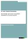 Title: Knowledge and action. Lazarsfeld's foundation of social research