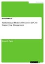 Title: Mathematical Model of Processes in Civil Engineering Management