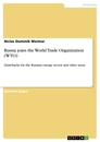 Title: Russia joins the World Trade Organization (WTO)