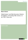 Title: 'Blade Runner' and Film Education: Didactic Possibilities of Teaching Film Literacy in the TEFL Classroom