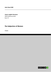 on the subjection of women essay Mill, js 1991/oxford on liberty and other essays by john stuart mill rossi, a 1970 (edited with an introduction by) essays on sex and equality these are the notes to help you understand the extracts from john stuart mill's the subjection of women.