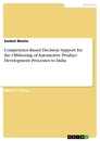 Title: Competence-Based Decision Support for the Offshoring of Automotive Product Development Processes to India