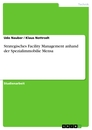 Title: Strategisches Facility Management anhand der Spezialimmobilie Mensa