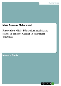 Title: Pastoralists Girls' Education in Africa: A Study of Emusoi Center in Northern Tanzania