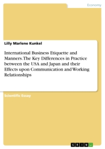 International Business Etiquette and Manners. The Key Differences ...
