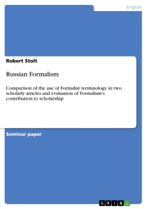 russian formalism The russian formalists emerged from the russian revolution with ideas about  the independence of literature they enjoyed that independence until stalin shut .