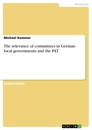Titel: The relevance of committees in German local governments and the PAT