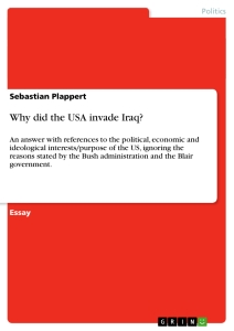 Title: Why did the USA invade Iraq?