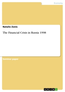 Title: The Financial Crisis in Russia 1998