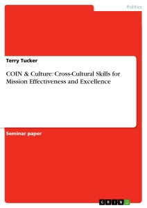 Title: COIN & Culture: Cross-Cultural Skills for Mission Effectiveness and  Excellence