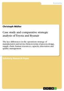 Title: Case study and comparative strategic analysis of Toyota and Ryanair