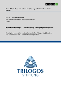 Title: IQ + EQ + SQ = PsyQ - The Integrally Emerging Intelligence