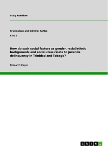 Title: How do such social factors as gender, racial/ethnic backgrounds and social class relate to juvenile delinquency in Trinidad and Tobago?