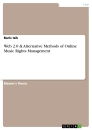 Title: Web 2.0 & Alternative Methods of Online Music Rights Management