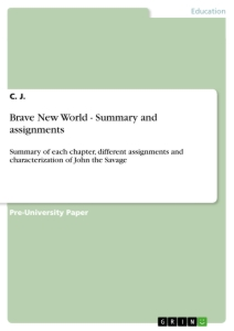 brave new world summary and assignments publish your master s brave new world summary and assignments