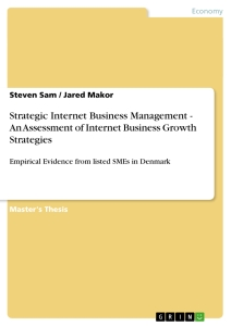 Title: Strategic Internet Business Management - An Assessment of Internet Business Growth Strategies