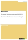 Title: Deutsche Direktinvestitionen 1880-1914