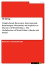 Title: Vergleichende Rezension: Internationale Beziehungen (Hartmann) im Vergleich zu Theories of World Politics - The Globalization of World Politics (Baylis und Smith)