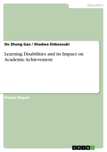 learning disabilities and its impact on academic achievement learning disabilities and its impact on academic achievement