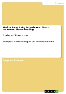 business simulation reflection Hubro business is an online teaching tool for business economics- and entreprenurship courses during the simulation, students compete in teams against each other by running virtual production companies.