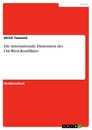 Title: Die internationale Dimension des Ost-West-Konfliktes
