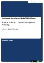 Title: Review on Project Quality Management Planning