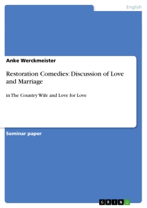 restoration comedies discussion of love and marriage publish restoration comedies discussion of love and marriage