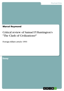 critical review of samuel p huntington s the clash of critical review of samuel p huntington s the clash of civilizations