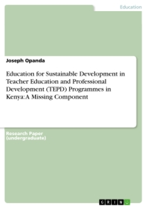 education for sustainable development in teacher education and education for sustainable development in teacher education and professional development tepd programmes in a missing component