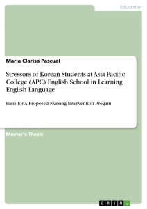 Title: Stressors of Korean Students at Asia Pacific College (APC) English School in Learning English Language
