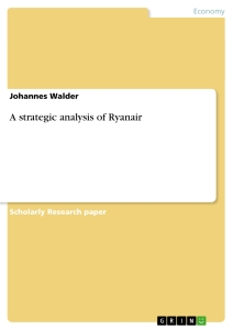 internal analysis of ryanair essay Free essay: analysis of the low cost airline industry and internal analysis of  ryanair submitted to: vladan hadzic student id: 20000910.