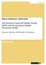 Title: The European Financial Stability Facility (EFSF) and the European Stability Mechanism (ESM)