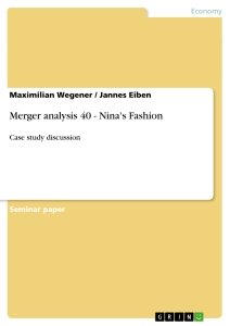 Title: Merger analysis 40 - Nina's Fashion