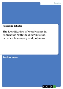 Title: The identification of word classes in connection with the differentiation between homonymy and polysemy