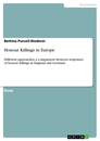 Title: Honour Killings in Europe